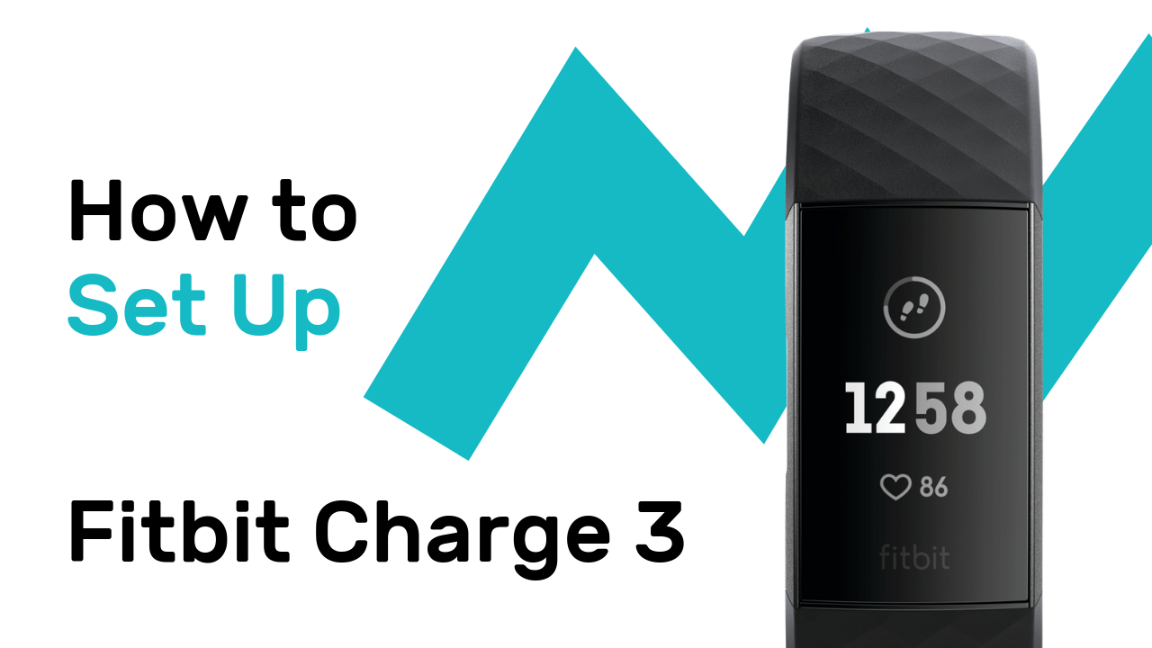 How to Set Up Fitbit Charge 3